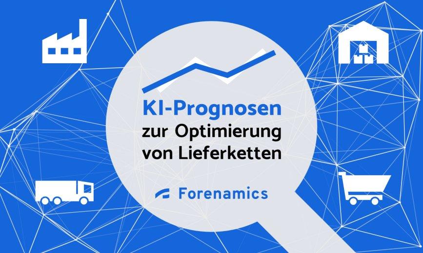 KI-Prognosen zur Optimierung von Lieferketten: Start-up mit Lösungen auch für den Mittelstand